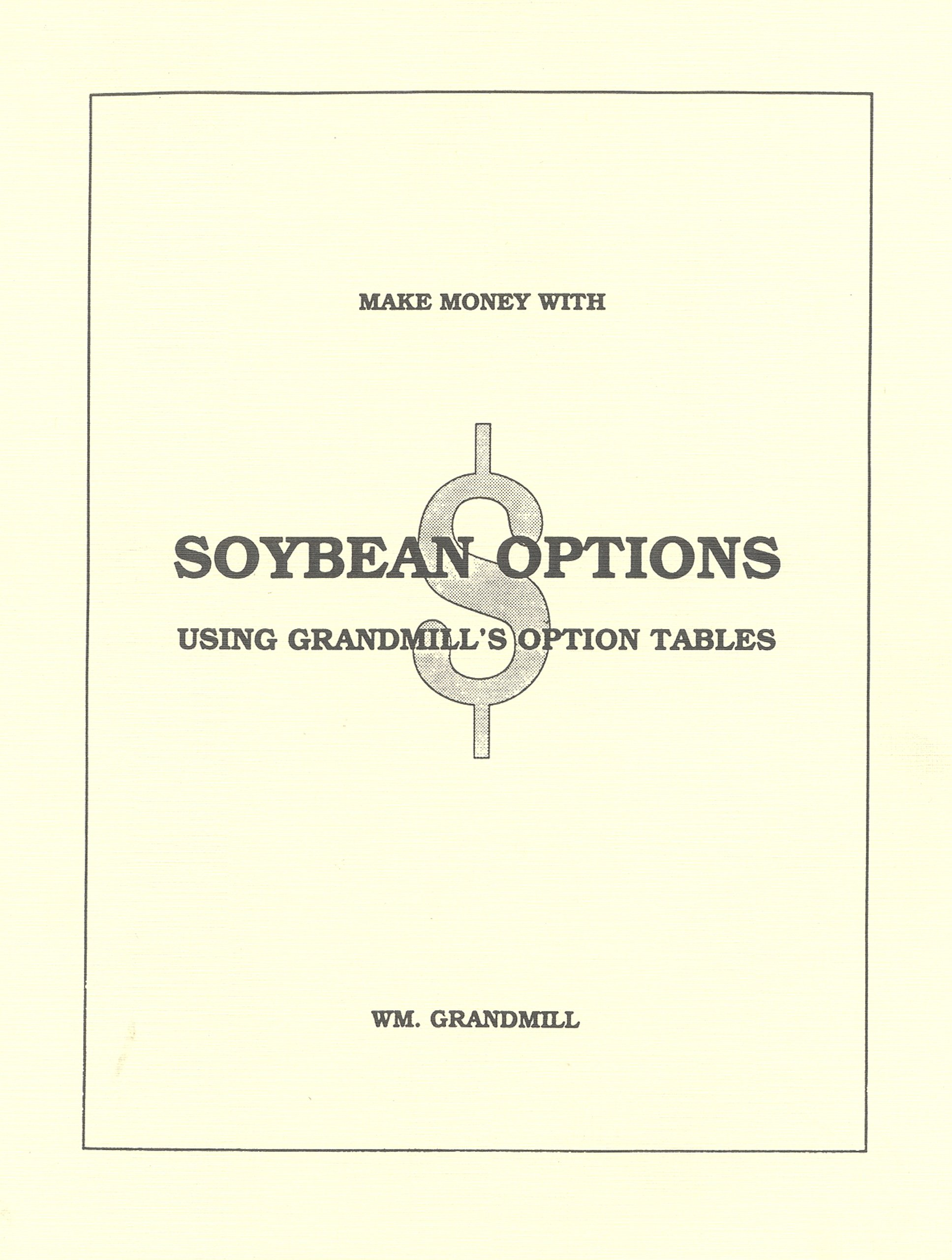 Soybean Option Soybean Options Using