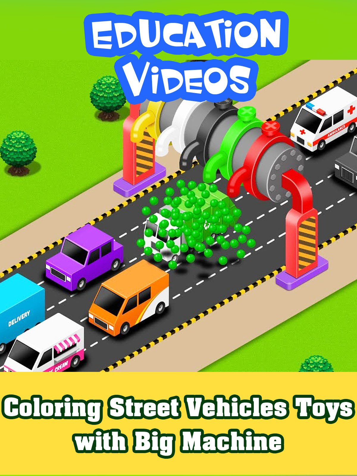 Coloring Street Vehicles Toys with Big Machine
