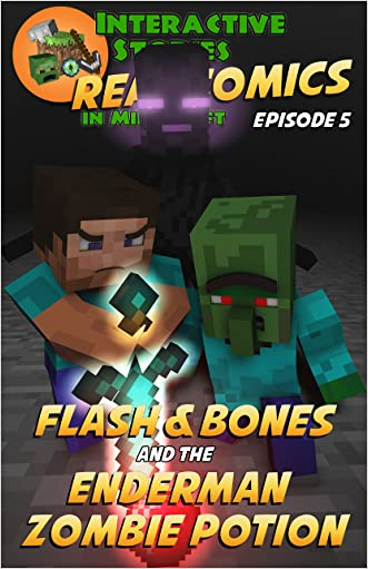 Minecraft Comics: Flash and Bones and the Enderman Zombie Potion: The Ultimate Minecraft Comic Adventure Series (Real Comics In Minecraft - Flash And Bones Book 5)