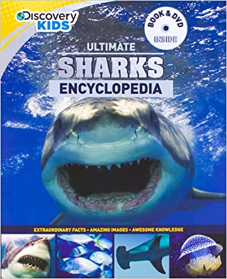 Ultimate Sharks Encyclopedia w/DVD (Discovery Kids) (Discovery Book+dvd) written by Parragon Books