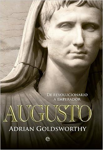 Augusto (Historia) (Spanish Edition)