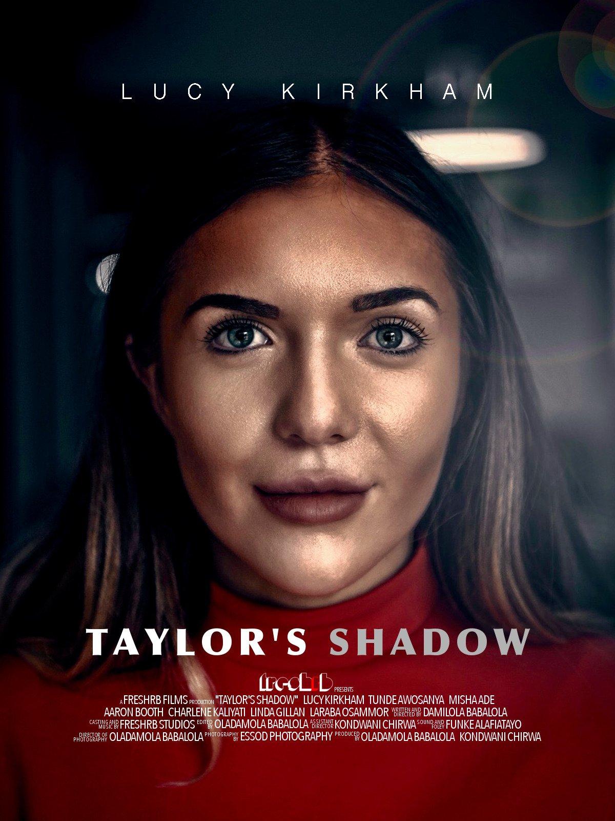 Taylor's Shadow