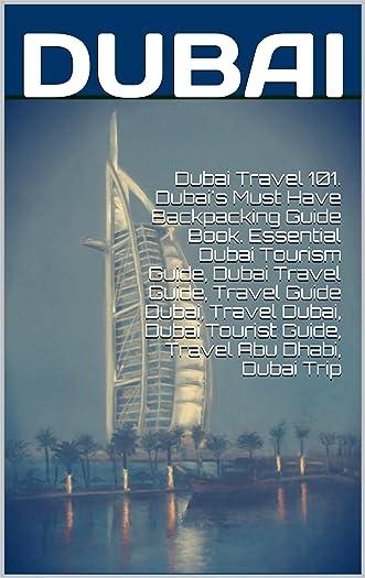 Dubai Travel 101. Dubai's Must Have Backpacking Guide Book. Essential Dubai Tourism Guide, Dubai Travel Guide, Travel Guide Dubai, Travel Dubai, Dubai Tourist Guide, Travel Abu Dhabi, Dubai Trip