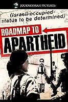 Roadmap to Apartheid [HD]
