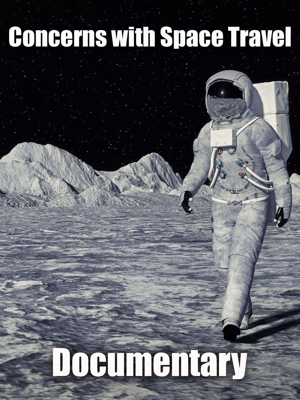 Concerns with Space Travel: Documentary