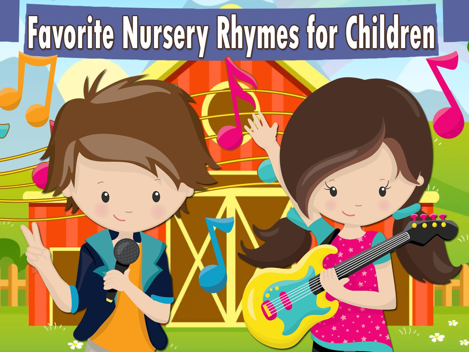 Favorite Nursery Rhymes for Children - Season 1