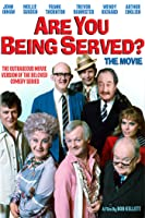 Are You Being Served? The Movie