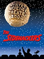 Mystery Science Theater 3000-- Side Hackers
