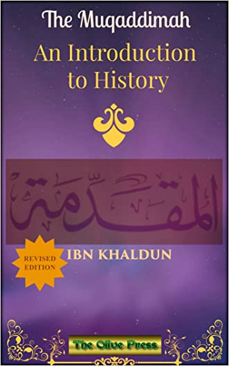 THE MUQADDIMAH: An Introduction to History written by Ibn Khaldun