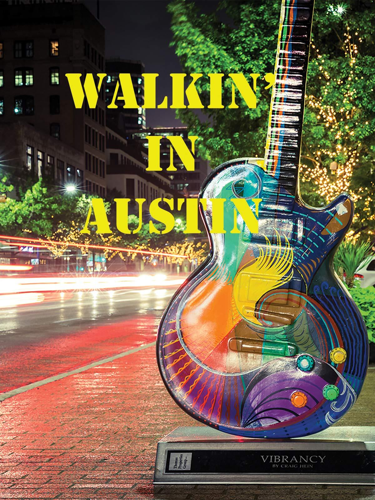 Walkin' In Austin