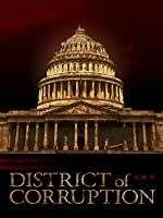 District of Corruption [HD]