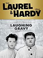 Laurel and Hardy: Laughing Gravy