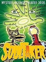 Mystery Science Theater 3000: Soultaker
