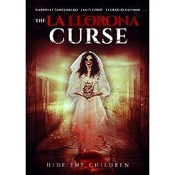 La Llorona Curse, The