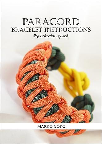 Paracord bracelet instructions: Popular bracelets explained