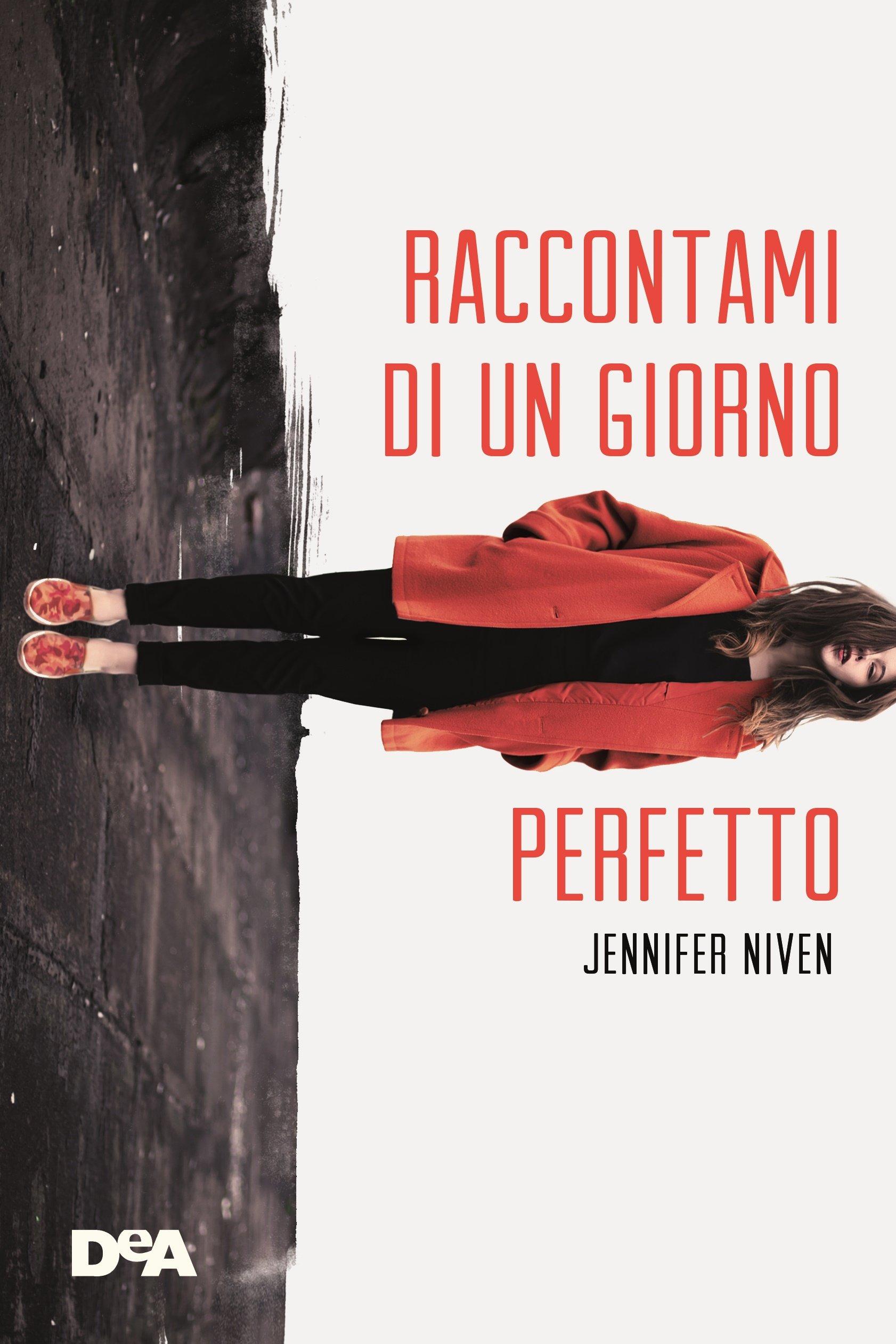 Raccontami di un giorno perfetto - edizioni De Agostini