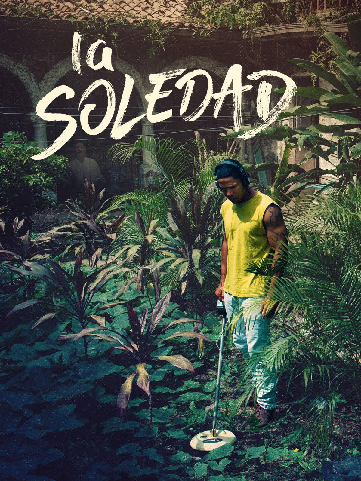 La Soledad on Amazon Prime Video UK