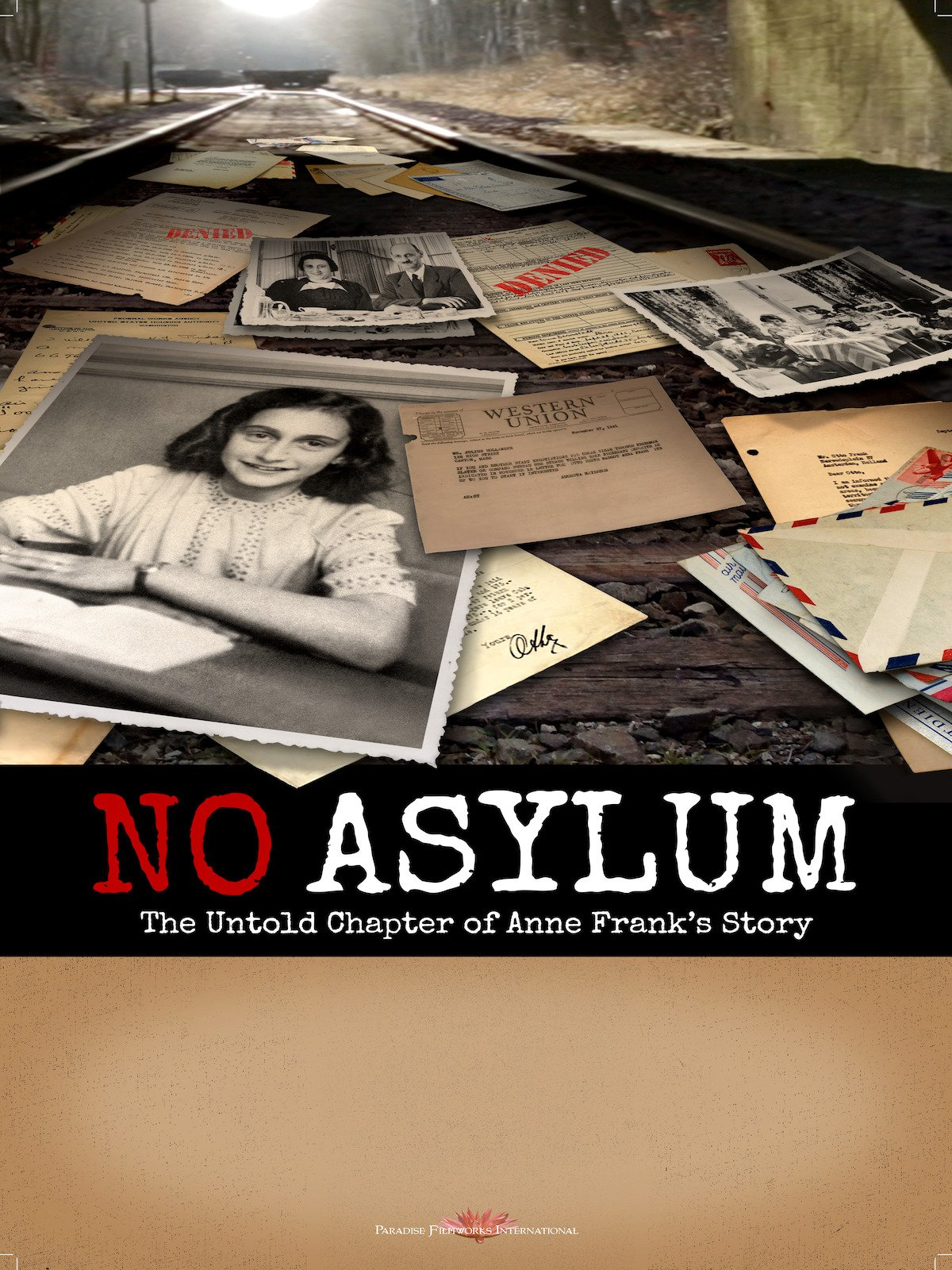 No Asylum: The Untold Chapter of Anne Frank's Story on Amazon Prime Video UK