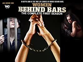 Women Behind Bars Complete Season 1