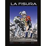 La Fisura Paperback largo (Spanish Edition)