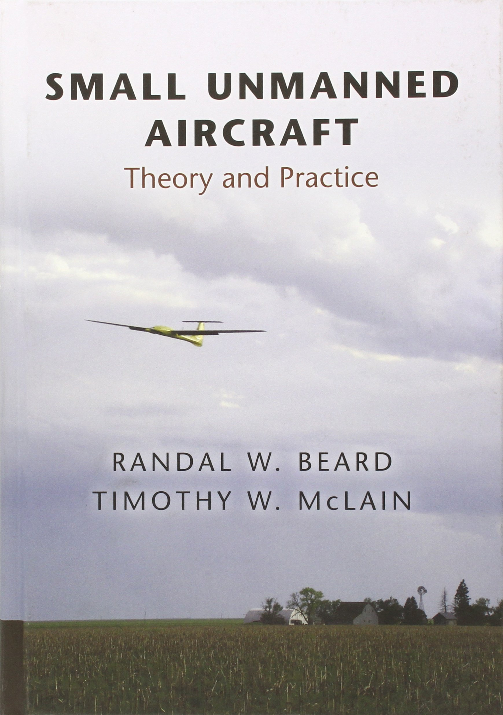 Buy Small Unmanned Aircraft  Theory And Practice Book Online At Low Prices  In India  Small Unmanned Aircraft  Theory And Practice Reviews & Ratings