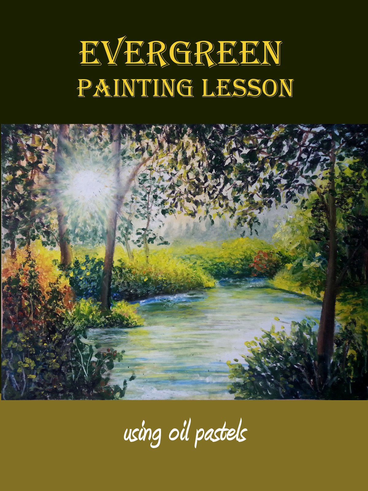 Evergreen Painting Lesson