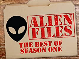The Alien Files: UFOs Under Investigation - The Best of Season One