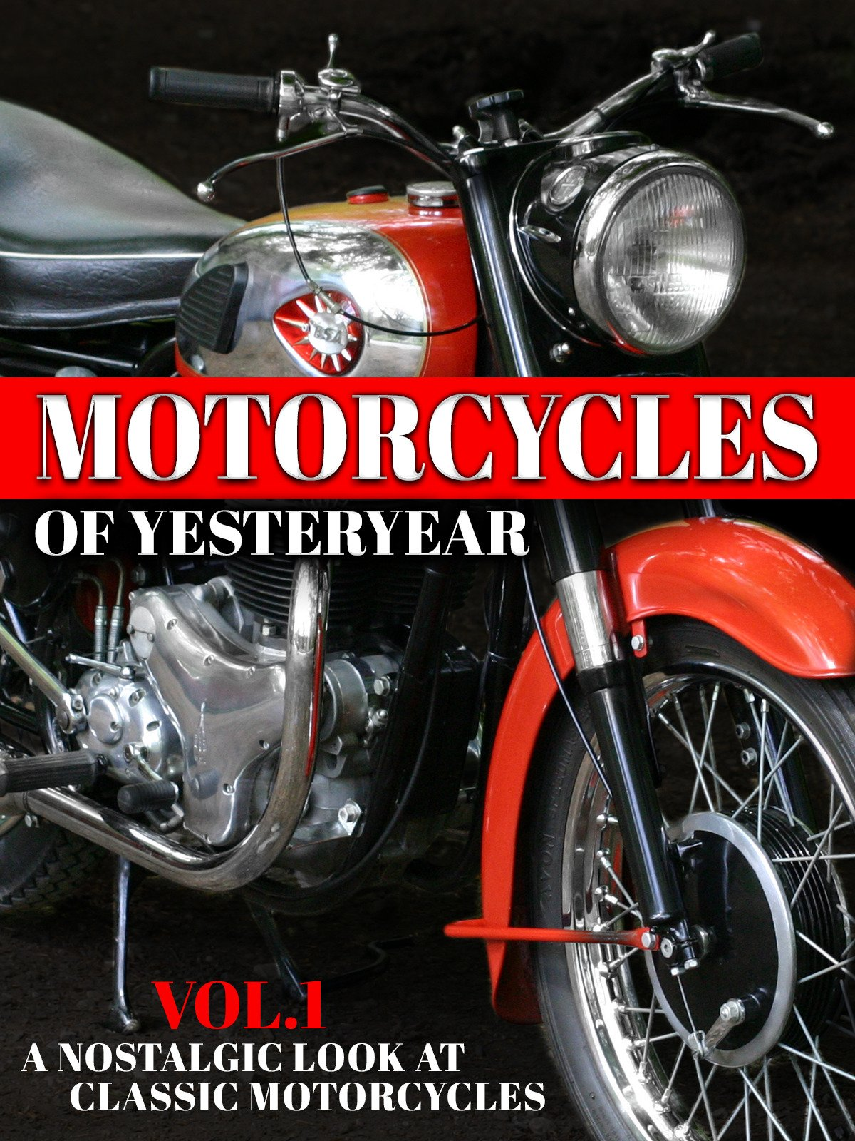 Motorcycles of Yesteryear: A Nostalgic Look at Classic Motorcycles
