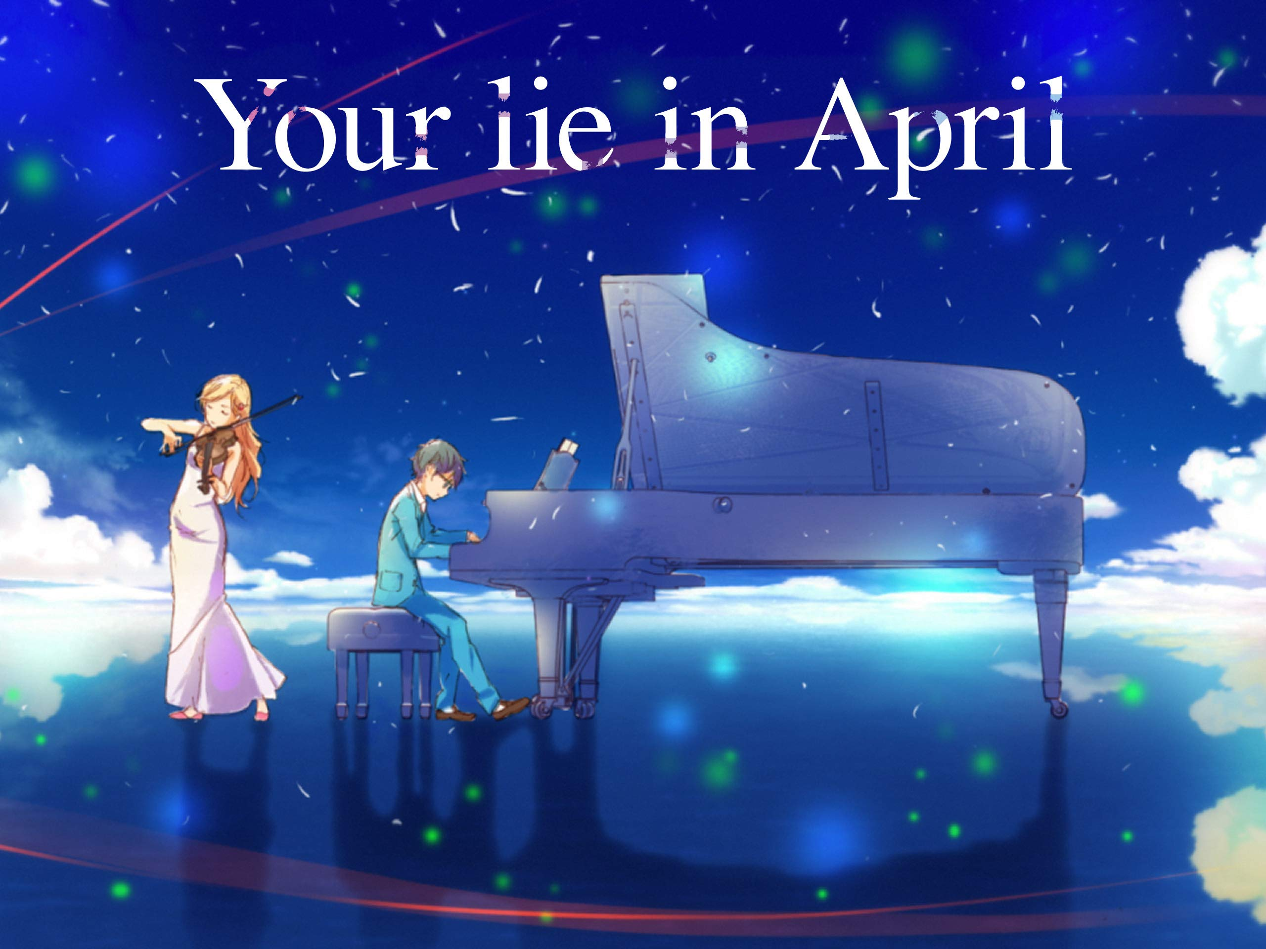 Your Lie In April on Amazon Prime Video UK