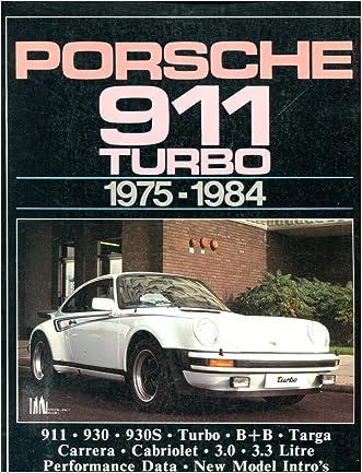 Porsche 911 Turbo 1975-84 (Brooklands Books Road Tests Series)
