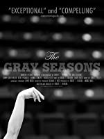 The Gray Seasons