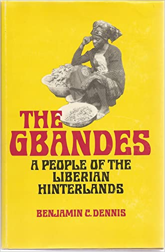 The Gbandes: A People of the Liberian Hinterland (Professional-technical series)
