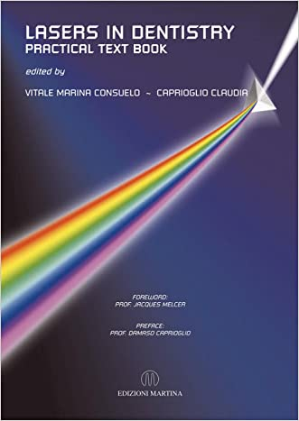Lasers In Dentistry - Practical Text Book
