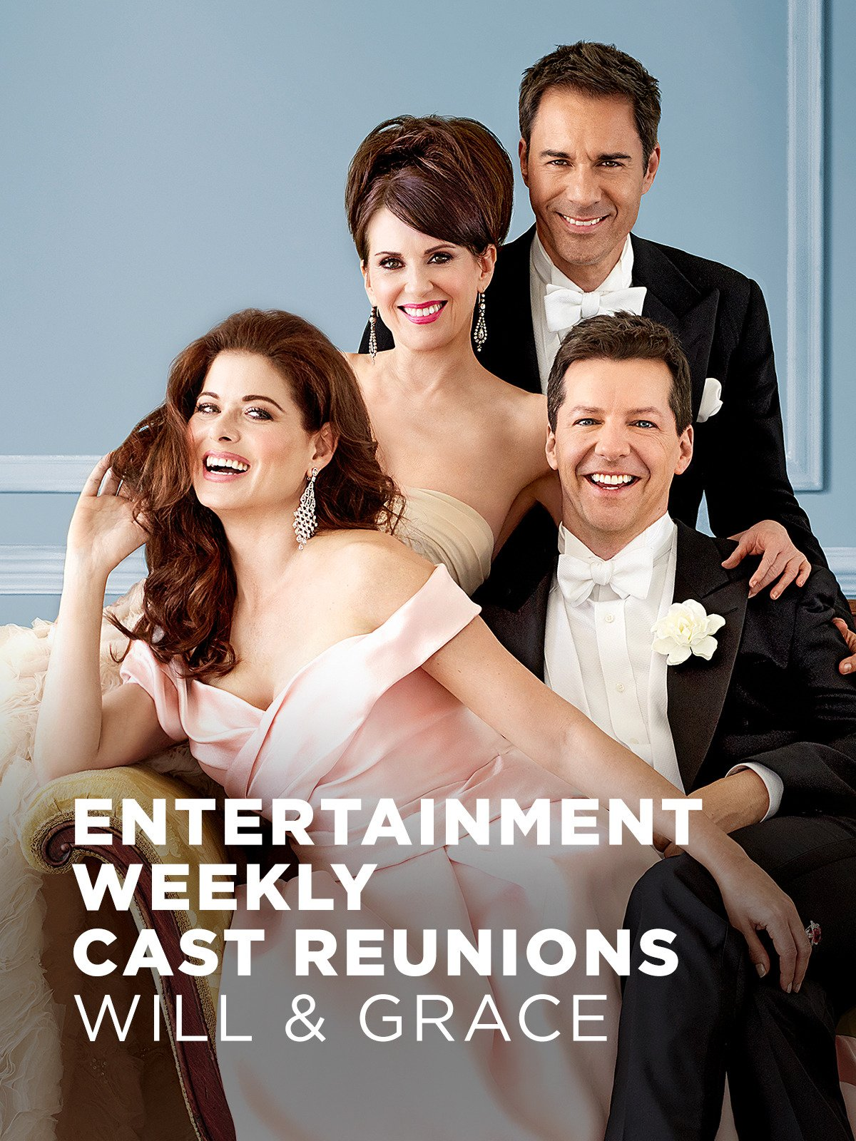 Entertainment Weekly Cast Reunions: Will and Grace on Amazon Prime Video UK