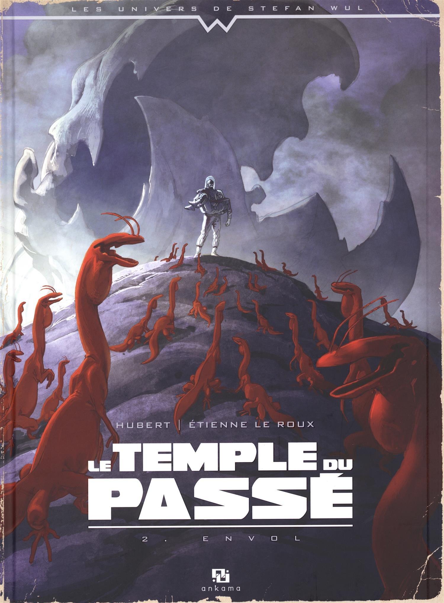 Le temple du pass? Tomes 1 et 2