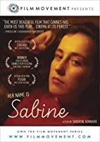 Her Name is Sabine (English Subtitled)