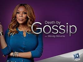 Death By Gossip with Wendy Williams Season 1