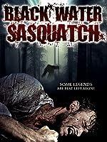 Black Water Sasquatch