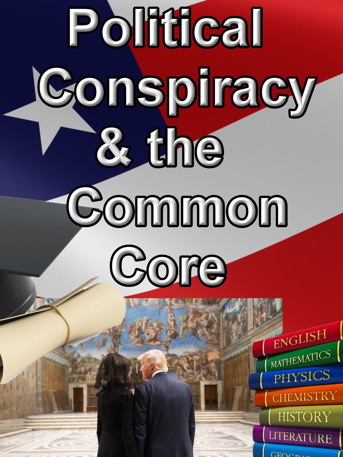 Political Conspiracy and the Common Core