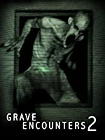 Grave Encounters 2 [HD]