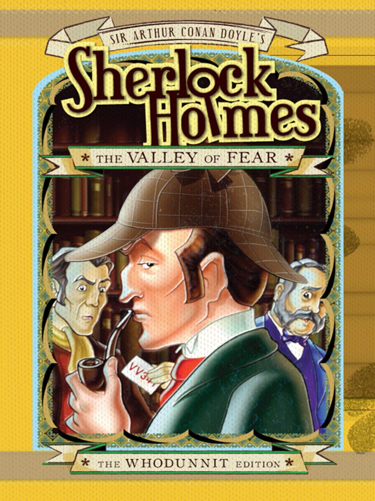 Sherlock Holmes: Valley of Fear