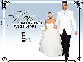 Kim's Fairytale Wedding: A Kardashian Event Season 1