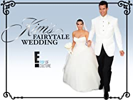 Kim's Fairytale Wedding: A Kardashian Event Season 1