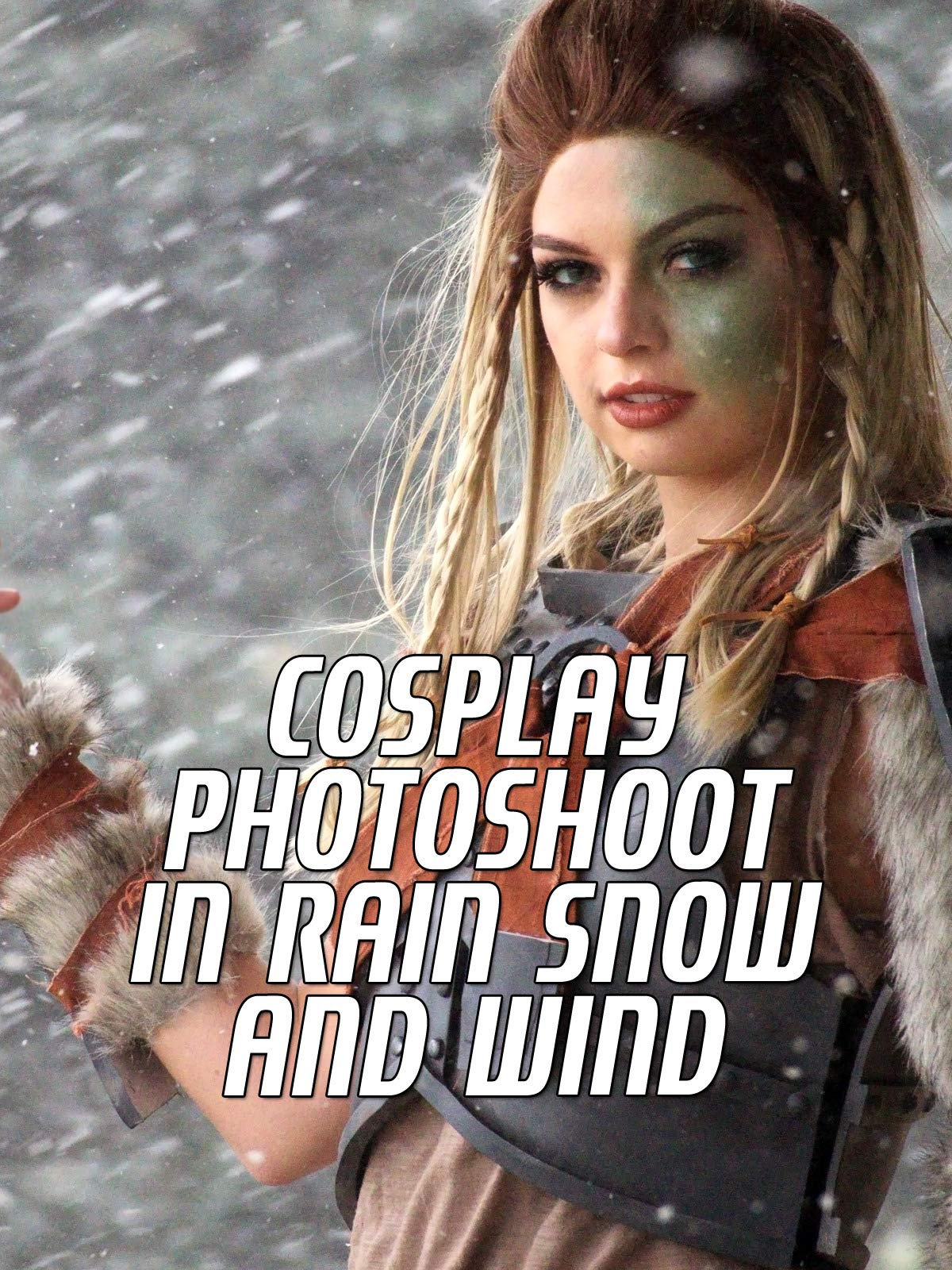 Cosplay Photoshoot in Rain Snow and Wind