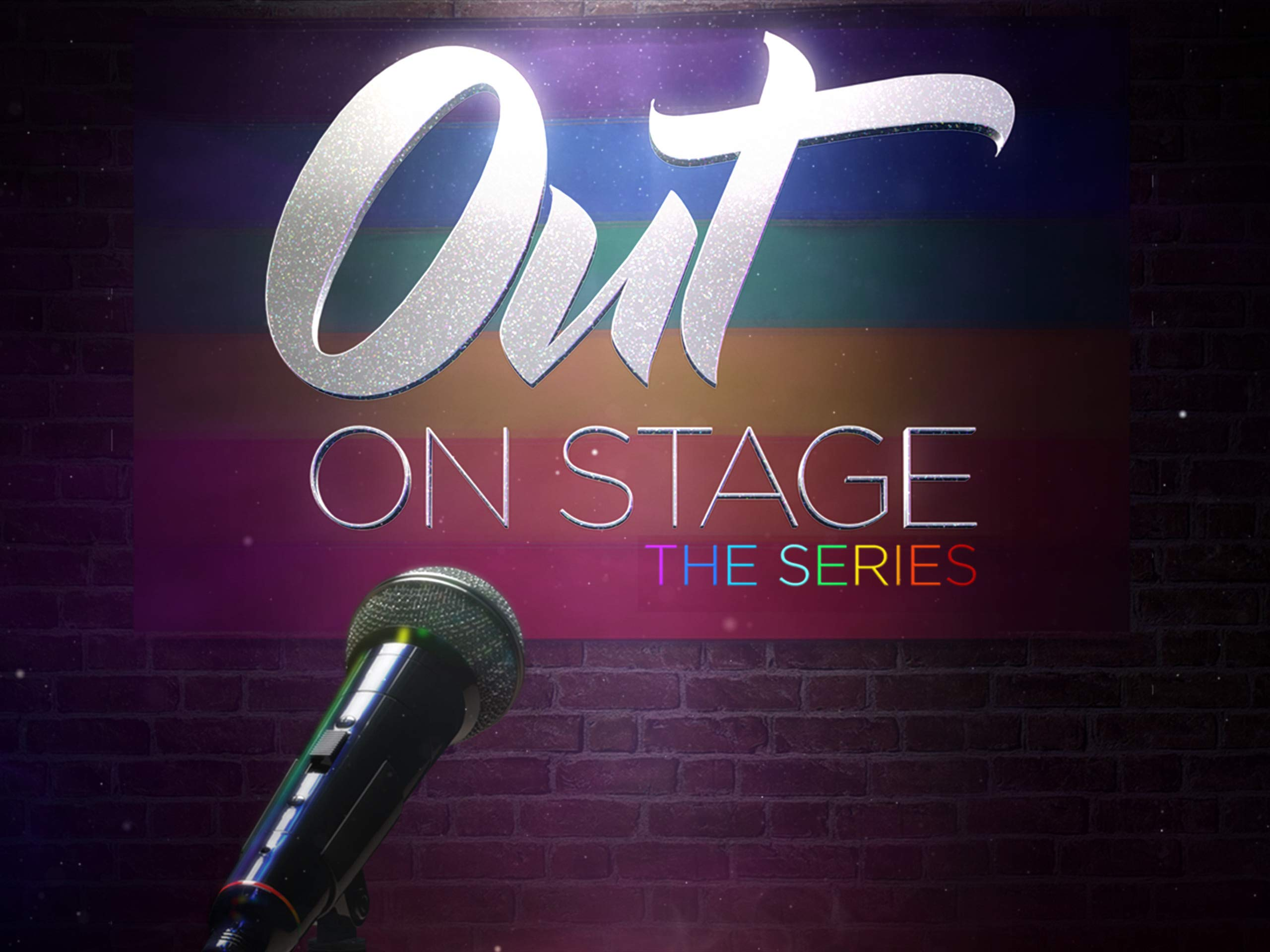 OUT On Stage (The Series) on Amazon Prime Video UK