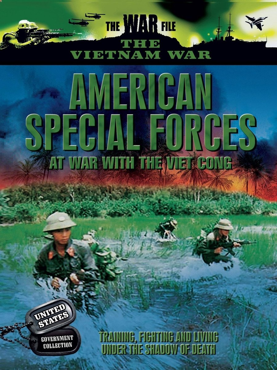 American Special Forces - At War with the Viet Cong - Training, Fighting and Living Under the Shadow of Death on Amazon Prime Video UK