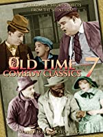 Old Time Comedy Classics Volume 7