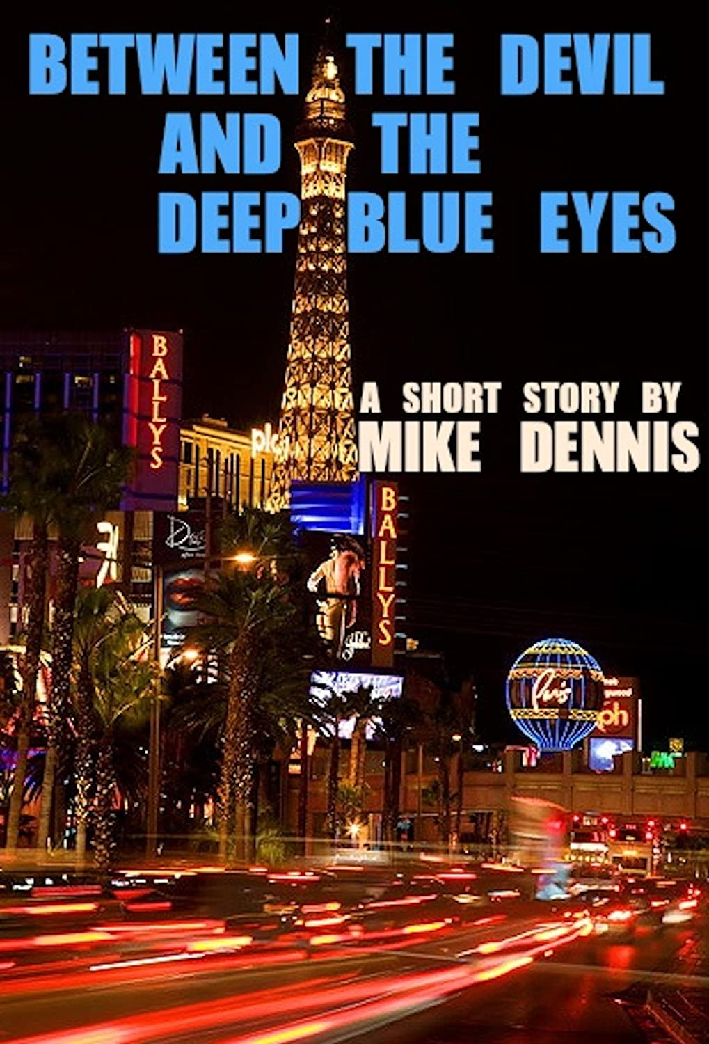Between the Devil and the Deep Blue Eyes ebook cover