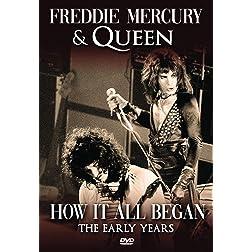 Mercury, Freddie - How It All Began