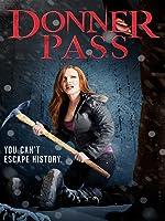 Donner Pass [HD]